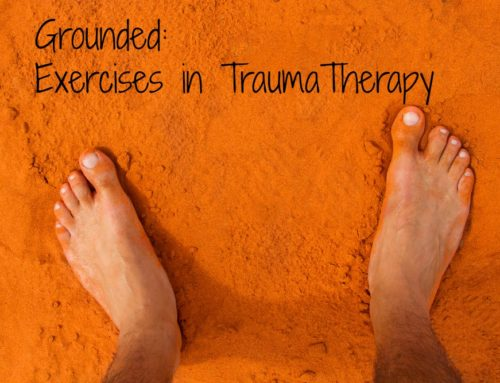 Grounded: Exercises in trauma therapy.