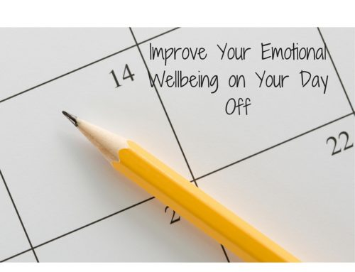 Improve Your Emotional Wellbeing on Your Day Off