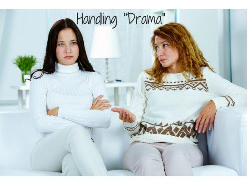 """Handling """"Drama"""""""