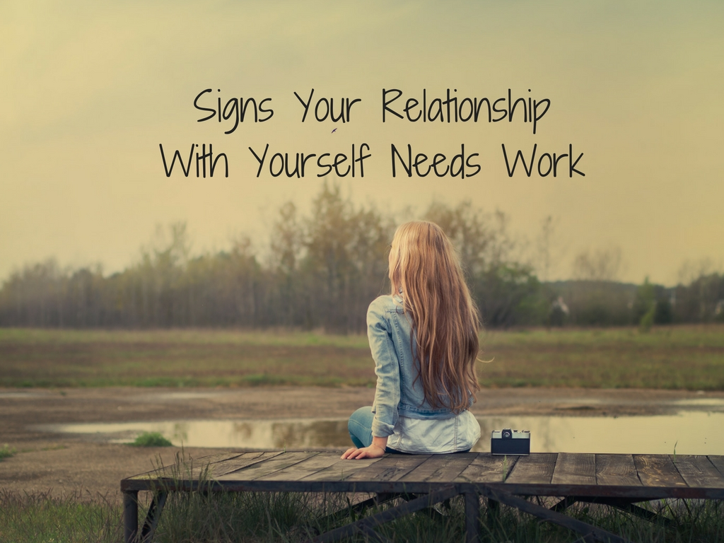Signs your relationship with yourself needs work greenwood view larger image solutioingenieria Image collections